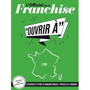 Fiche pratique - Ouvrir à Lyon