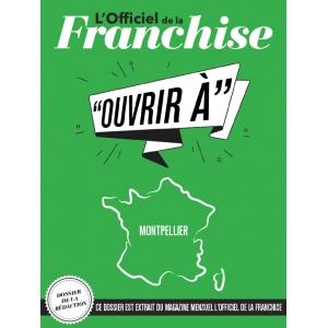 Fiche pratique - Ouvrir à Montpellier