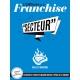 Fiche pratique – Ouvrir sa franchise dans le secteur Grilles et Brasseries